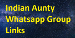 1000+ Indian Aunty Whatsapp Groups Links 2020-2021