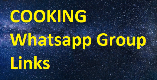 COOKING Whatsapp Group Links