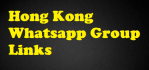 Hong Kong WhatsApp Group Links 2021