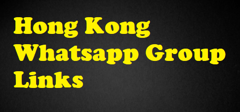 hong kong whatsapp group links
