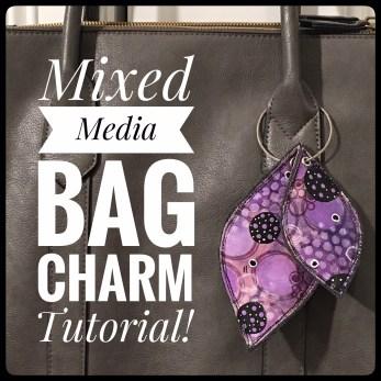 Mixed Media Bag Charms