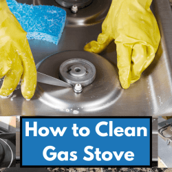 How to Clean Gas Stove