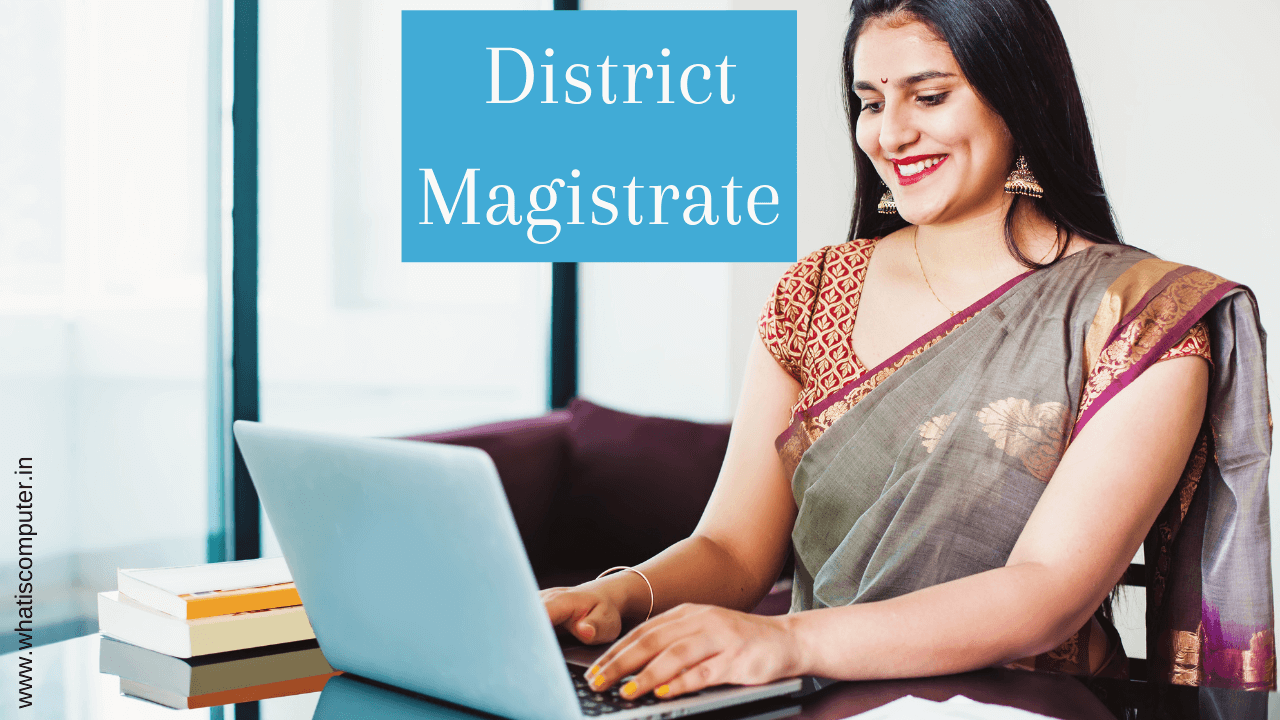 What is DM? How to Become District Magistrate? Power of District Magistrate, DM Exam Pattern