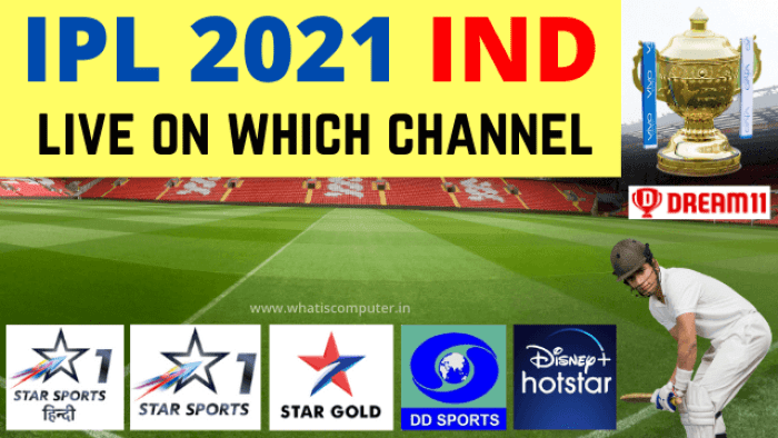 IPL 2021 Live on Which Channel - IPL 2021 Live Match Online