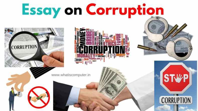 Essay on Corruption: Speech on Corruption, What is Corruption, Corruption in India