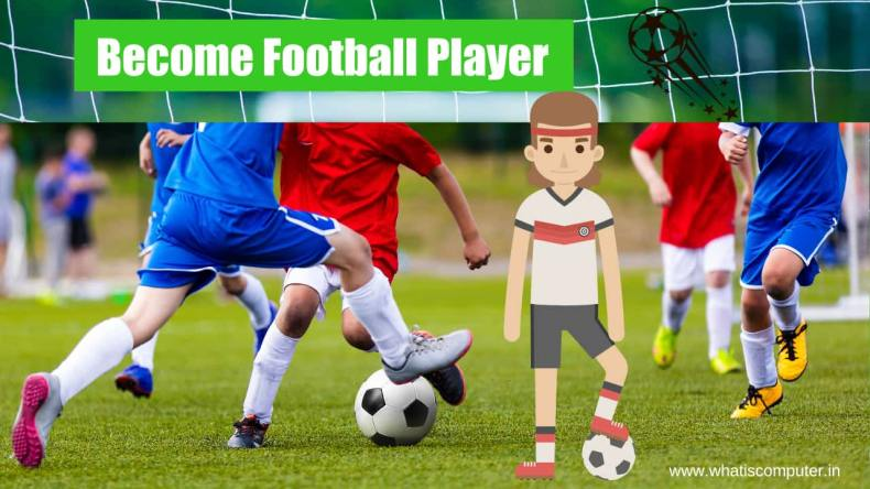 How to Become a Football Player in India_ Make a Career in Football