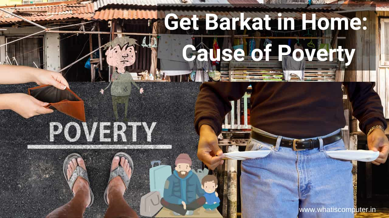 How-to-Get-Barkat-in-Home_-Cause-of-Poverty
