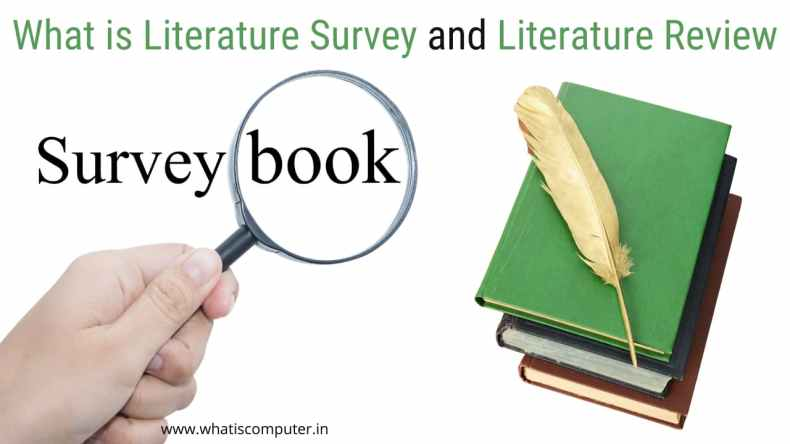 What is Literature Survey and Literature Review