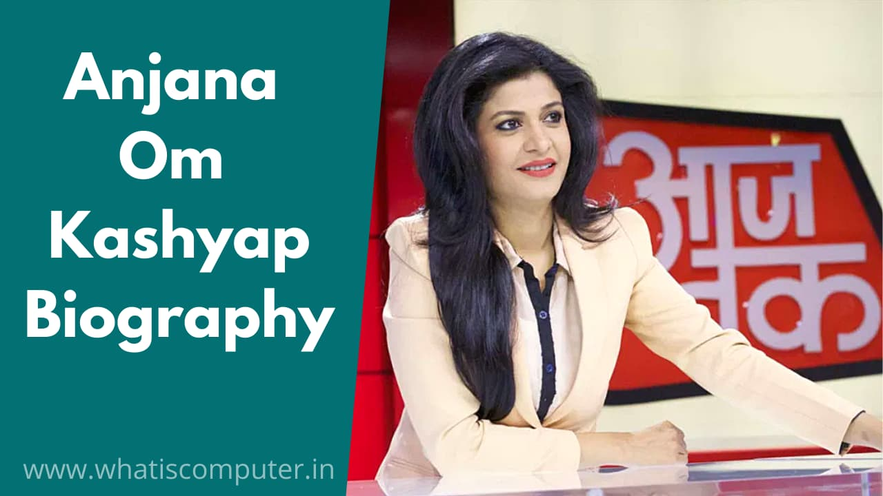 Anjana-Om-Kashyap-Biography