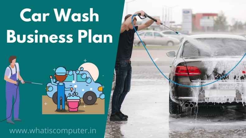 Car Wash Business Plan, How to Start Car Service Center