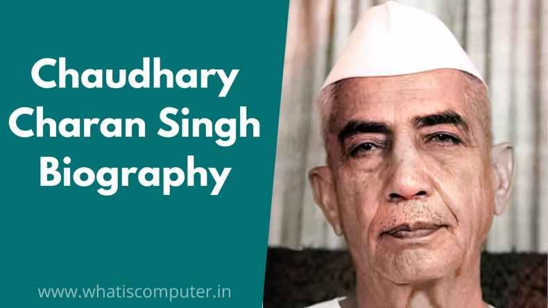 Chaudhary Charan Singh Biography