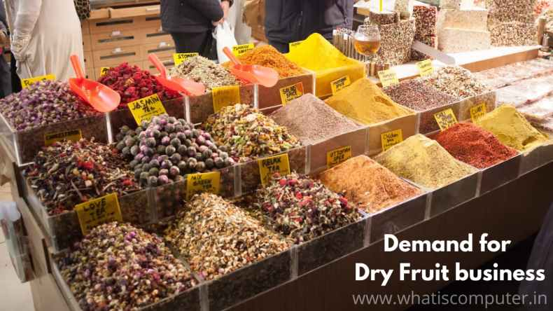 Demand for Dry Fruit Business