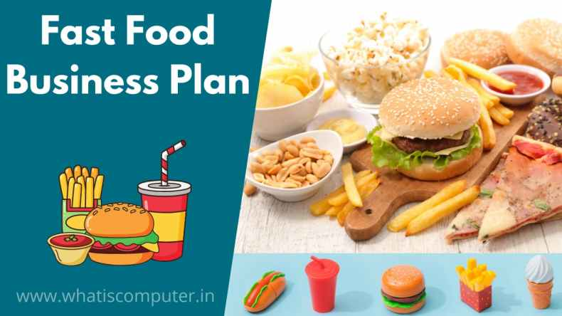 Fast Food Business Plan, How to Start Food Business