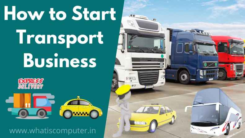 How to Start Transport Business