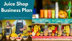 Juice Shop Business Plan 2021, How to Start a Juice Shop