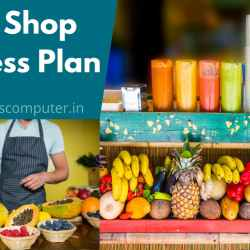 Juice Shop Business Plan 2021, How to Start a Juice Shop