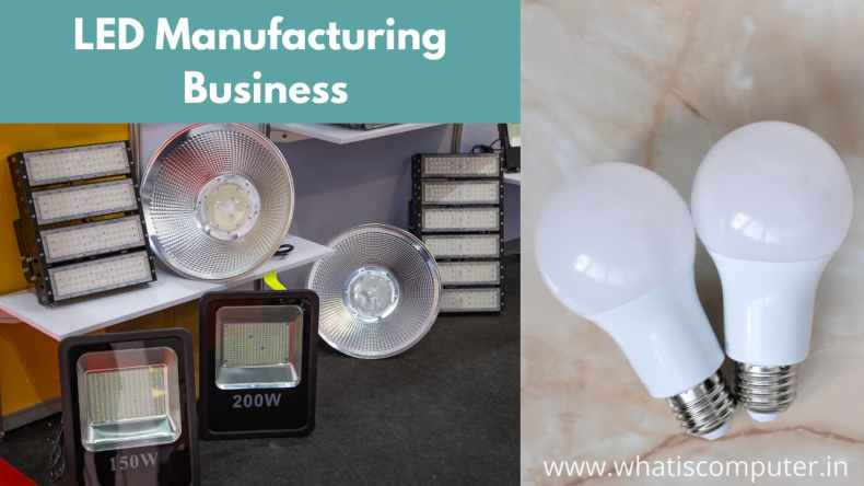 LED Manufacturing Business