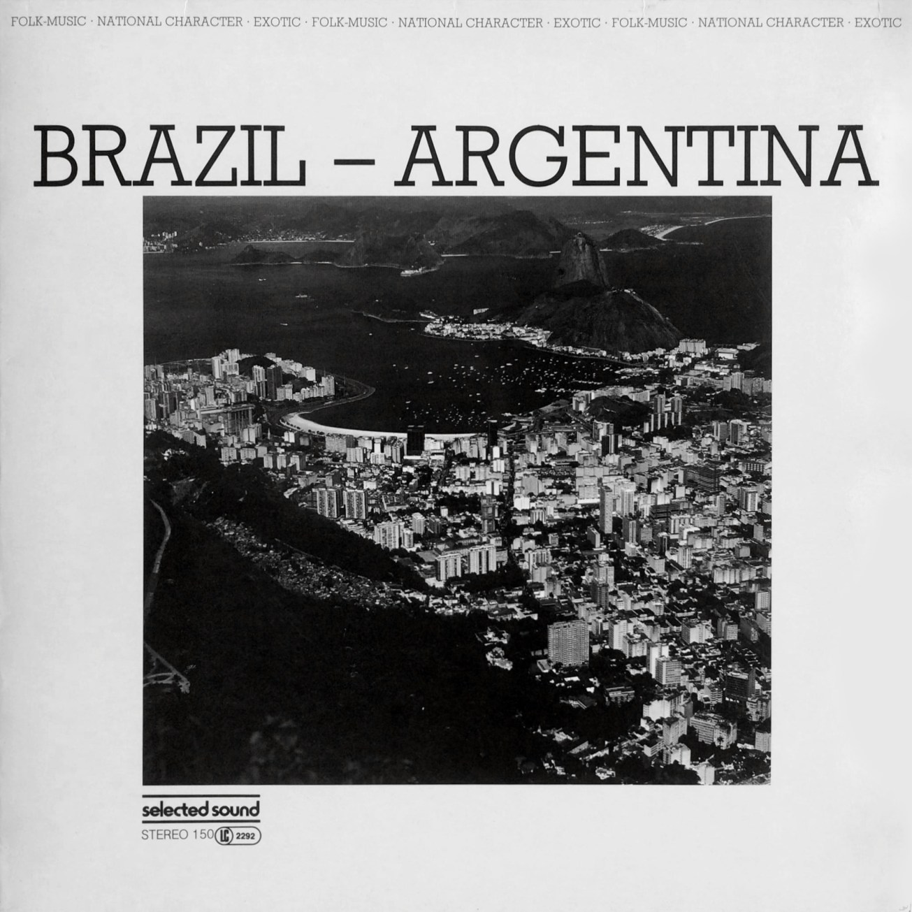 Selected Sound ‎– Folklore-Serie BRAZIL – ARGENTINIA – Selected Sound ‎– ST 150 Germany 1983