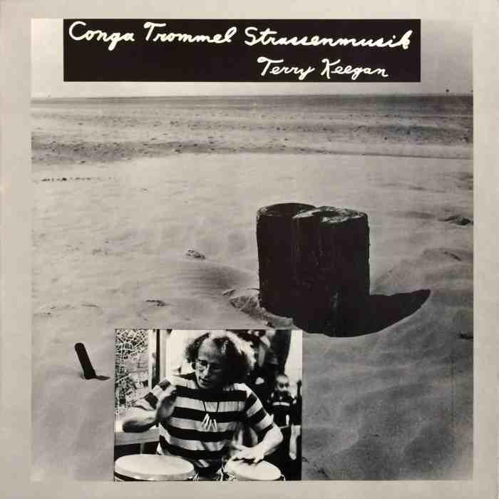 Terry Keegan–Conga Trommel Strassenmusik 1979