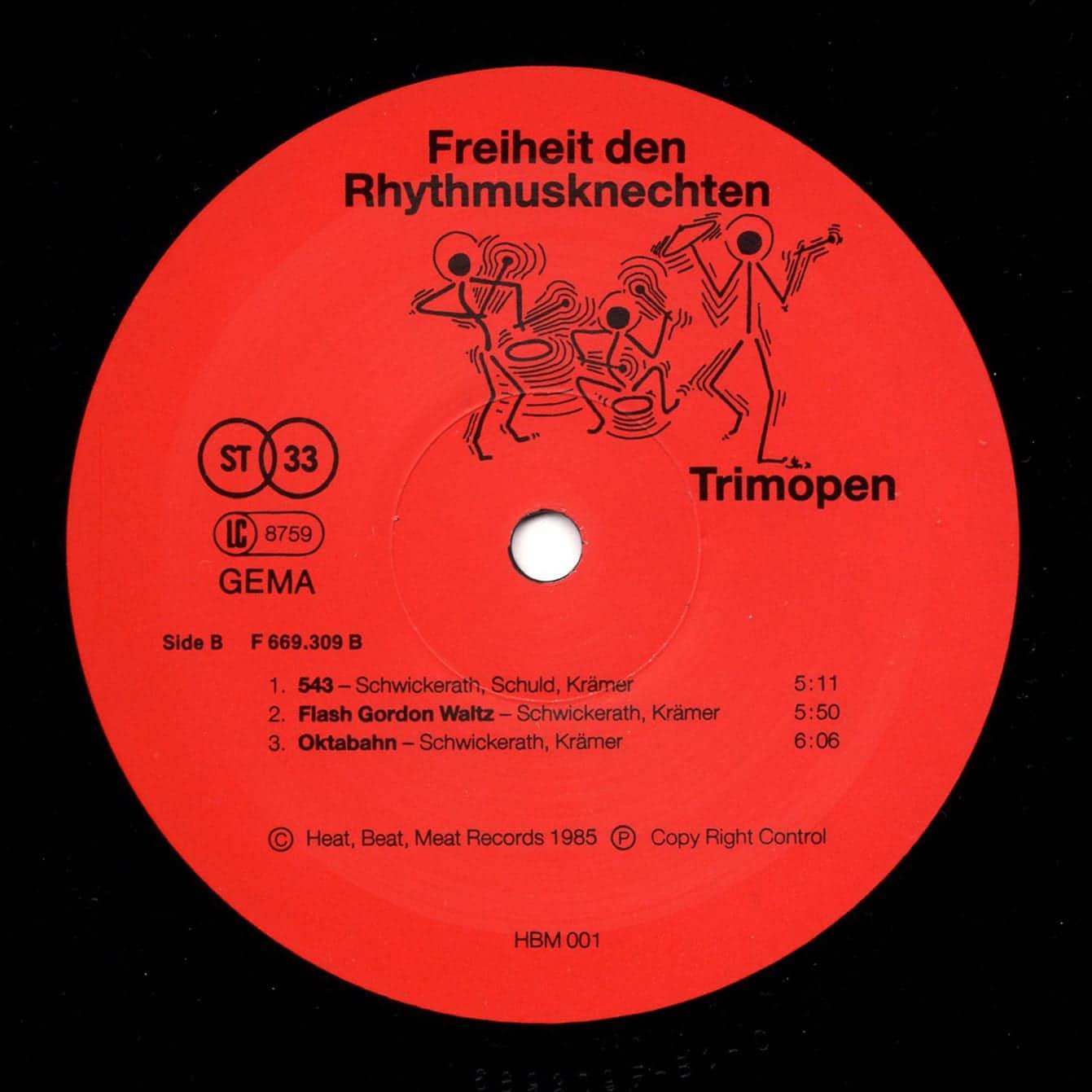 Trimopen  Freiheit den Rhythmusknechten – Heat, Beat, Meat Records – HBM 001 Germany 1985