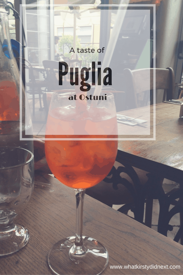 A taste of Puglia at Ostuni