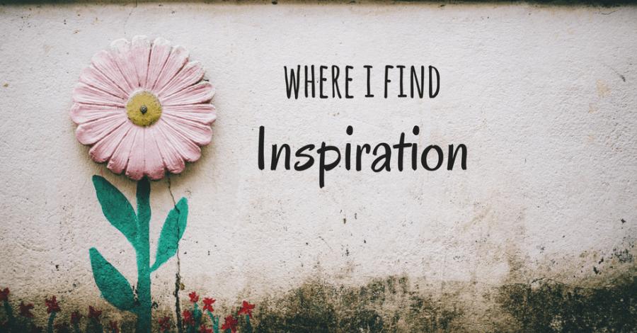 Where i find inspiration