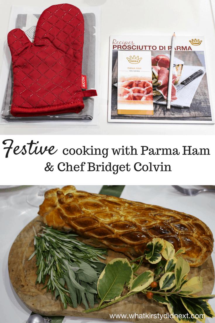 Festive cooking with Parma Ham & Chef Bridget Colvin