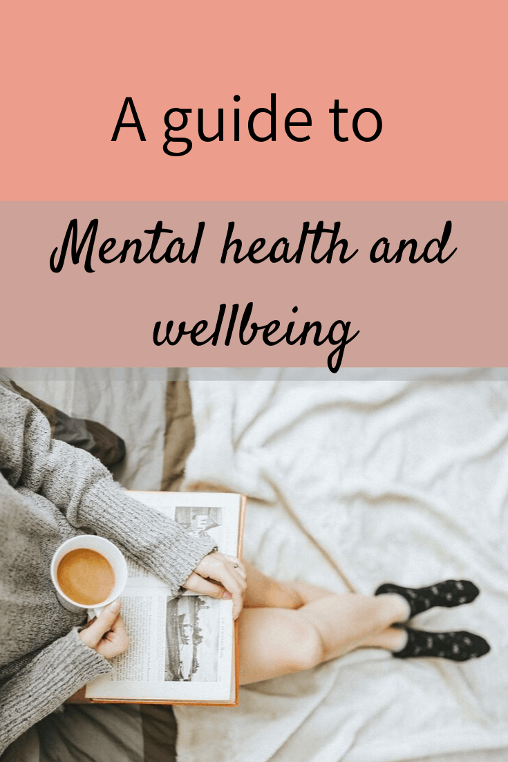 A guide to wellbeing and mental health