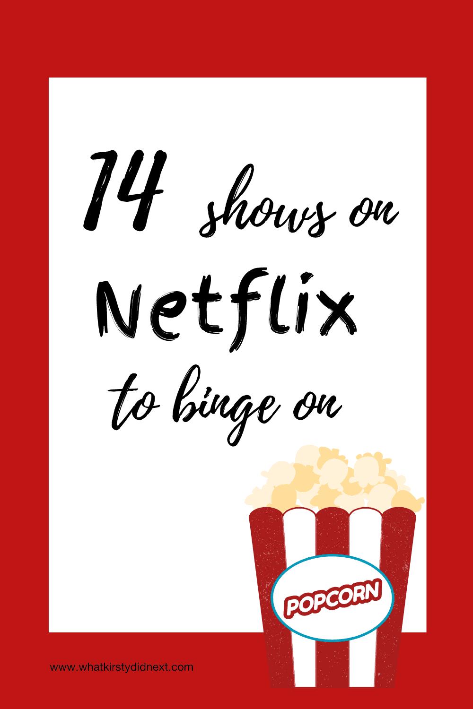 14 shows on Netflix to binge on