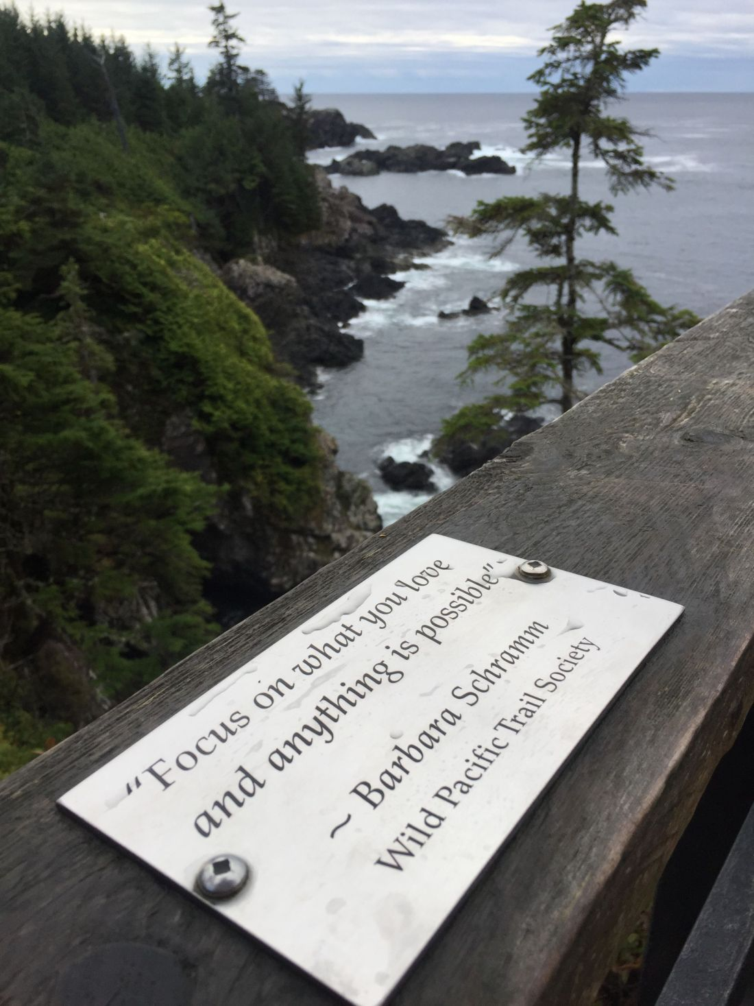 Inspirational quote on the Wild Pacific Trail near Tofino