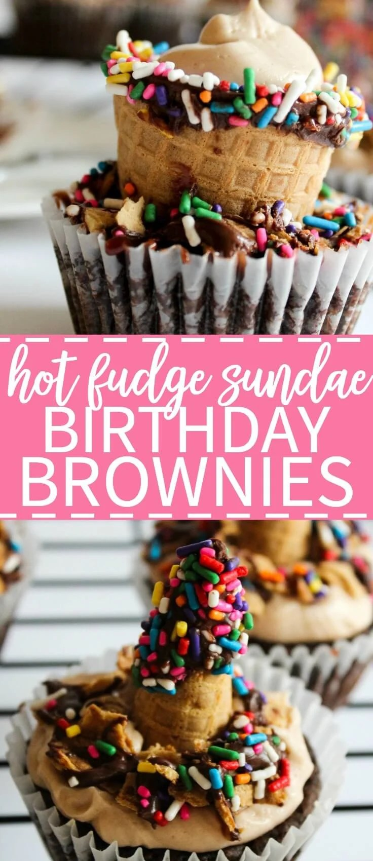 Hot fudge sundae birthday brownies! These festive brownies are the best chocolate dessert to celebrate your loved ones.