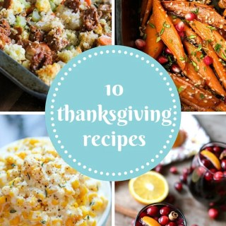 Our Favorite Thanksgiving (and Friendsgiving) Recipes!