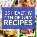 25 Healthy 4th of July Recipes