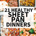 21 Healthy Sheet Pan Dinners
