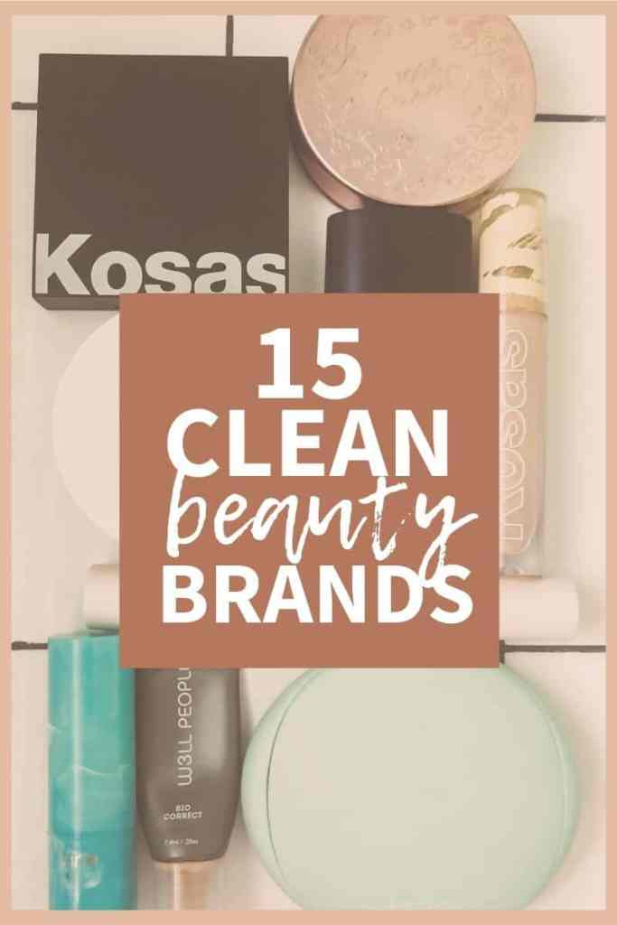 collage of clean beauty products with a text overlay