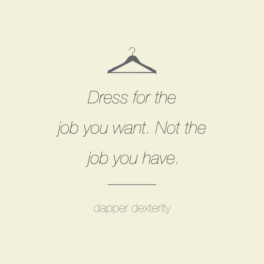 Dapper dexterity - job you want