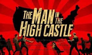 Recenzja serialu The Man in the High Castle