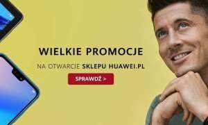 Huawei uruchomi swój oficjalny sklep internetowy w Polsce
