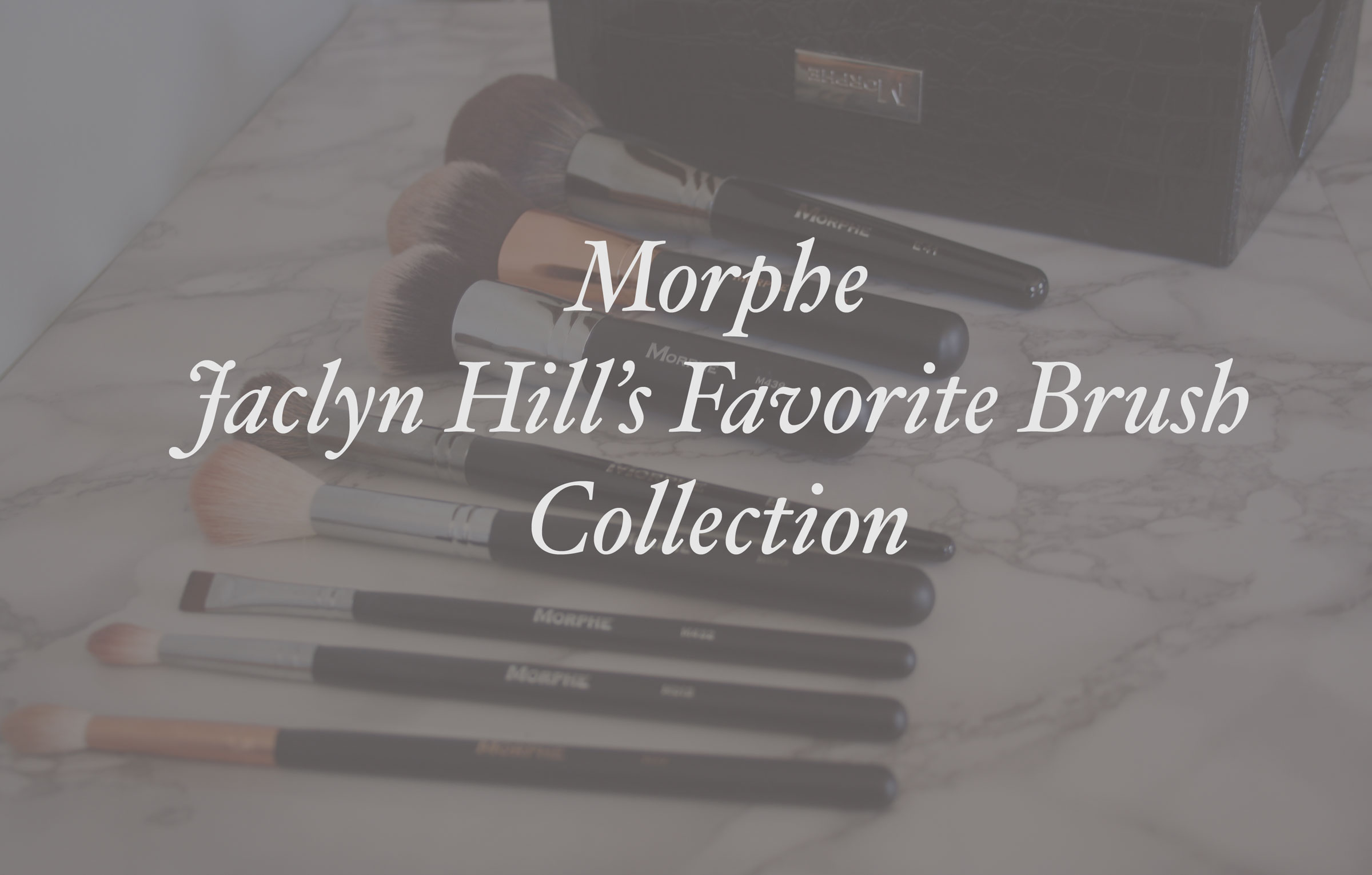 Jaclyn Hill Morphe Brush Collection