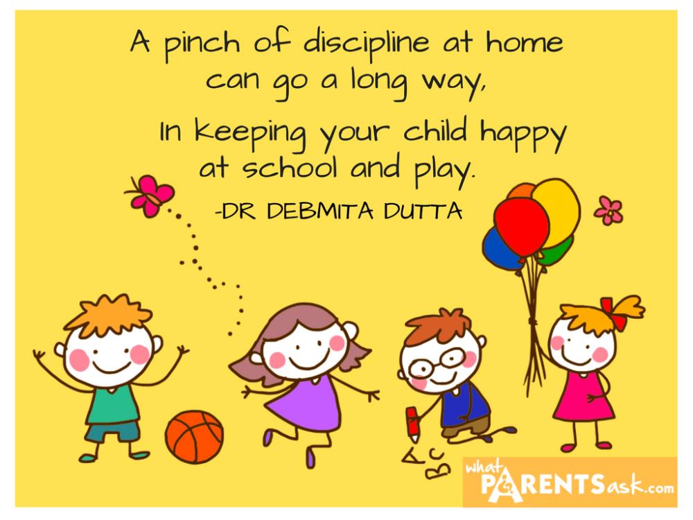 Discipline at home helps in school