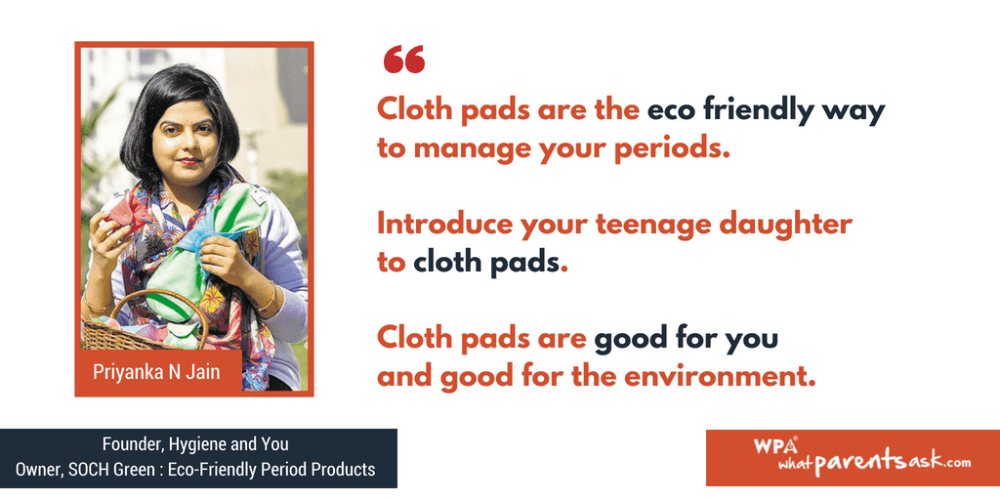 Priyanka Jain on Cloth pads