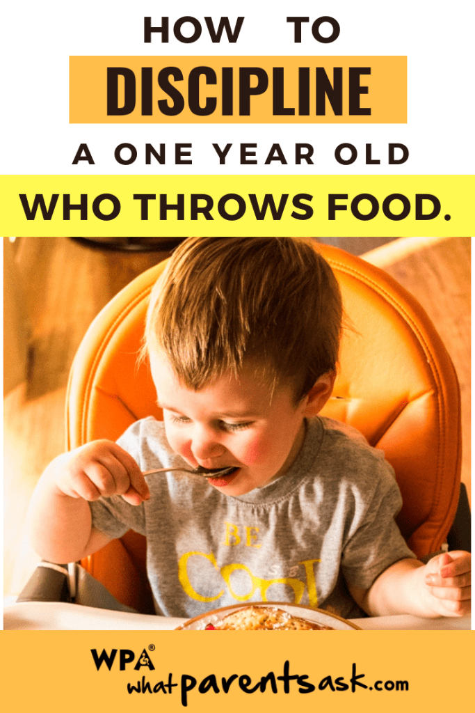 how to discipline a one year old who throws food