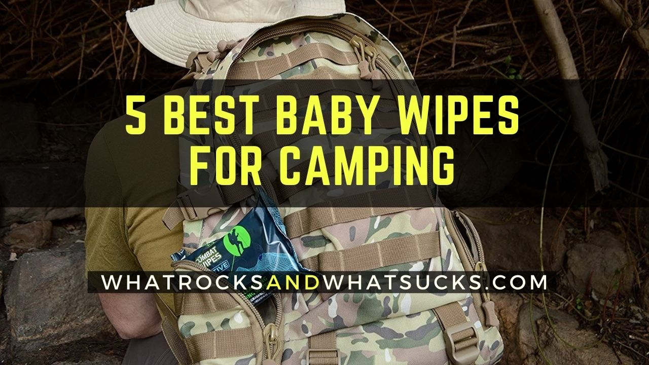 5 BEST BABY WIPES FOR CAMPING