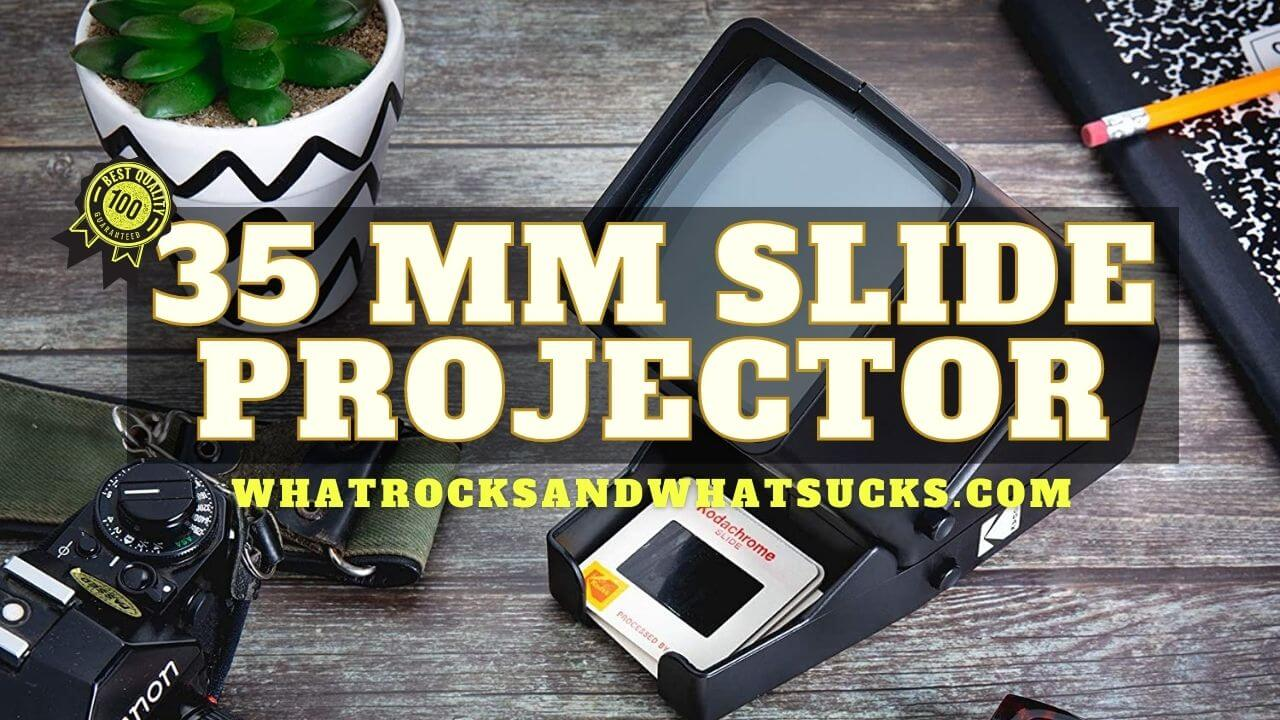 BEST 35 MM SLIDE PROJECTOR