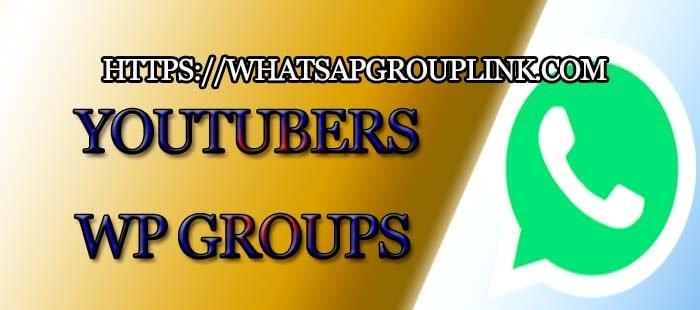Youtubers Whatsapp Group Link - Whatsapp Group Link