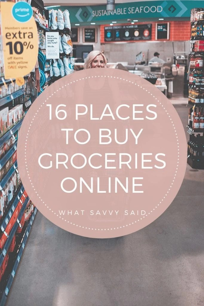 16 Places To Buy Groceries Online #whatsavvysaid #healthyfood #groceryshopping