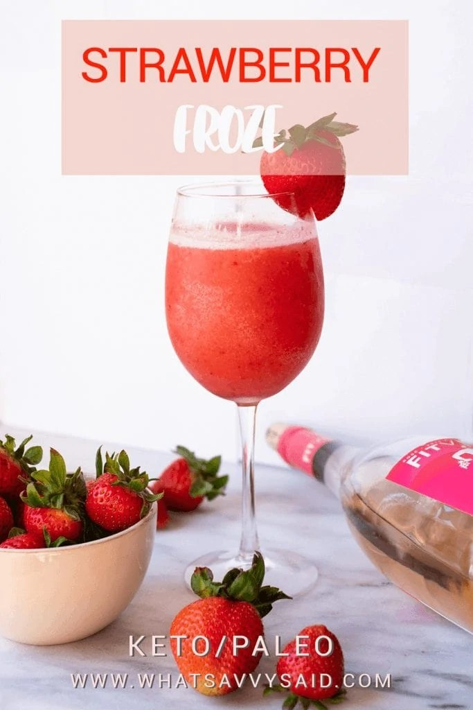 Strawberry Froze #whatsavvysaid #fitvinerose #froze #rose #refinedsugarfree #ketofriendly #strawberryrecipe