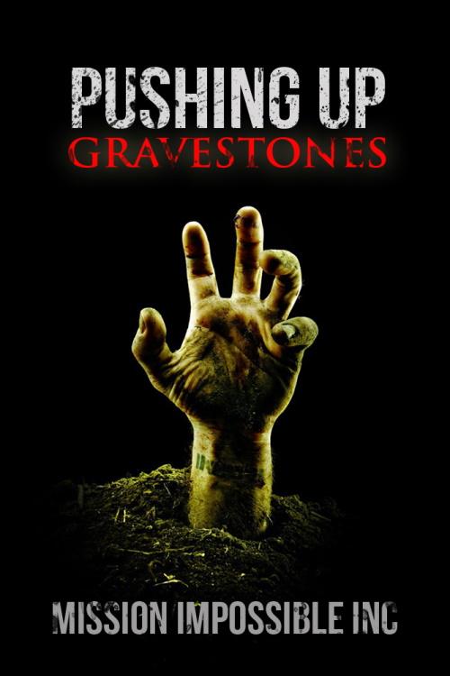 Pushing Up Gravestones Cover
