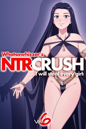 NTR Crush – Volume 6 eBook