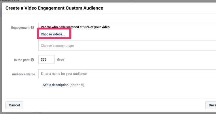 Choose Videos Create a Video Engagement Custom Audience